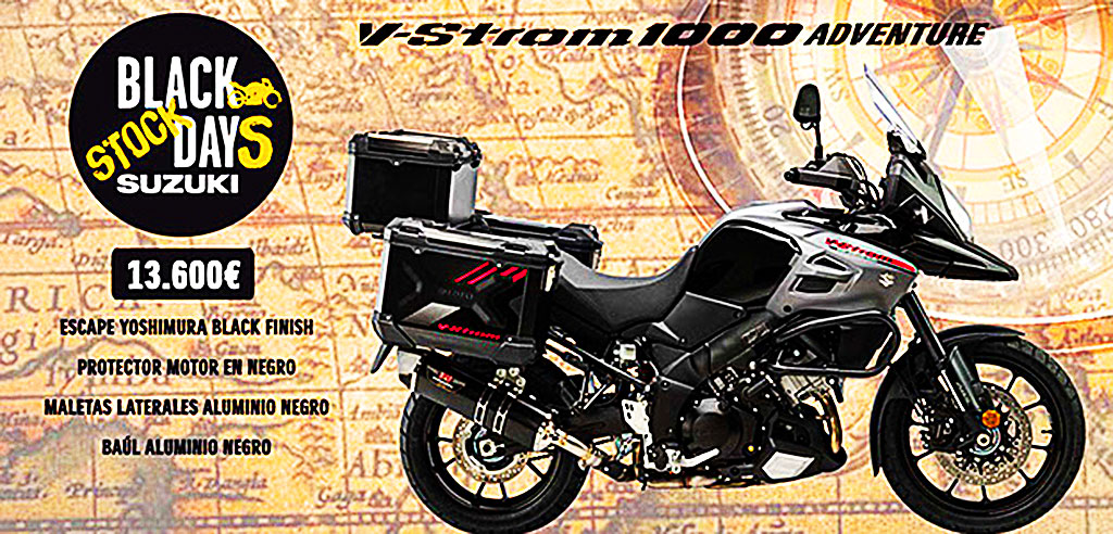 BLACK DAYS SUZUKI: ¡V-STROM 1000 ADVENTURE A PRECIO BOMBA!