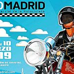 SALON MOTOMADRID 2019: VIVE, MONTA Y DISFRUTA LA MOTO, ¡YA!